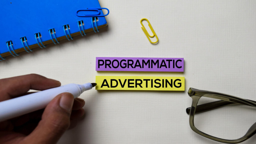 Programmatic Advertising and Its Effective Application