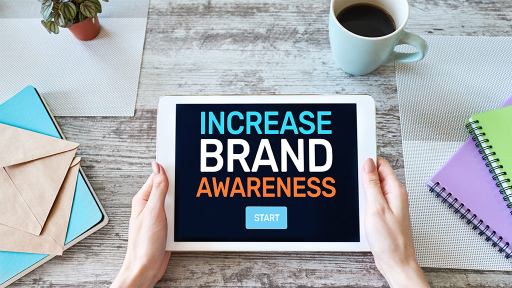 Find Out the Easiest Ways to Develop Brand Awareness
