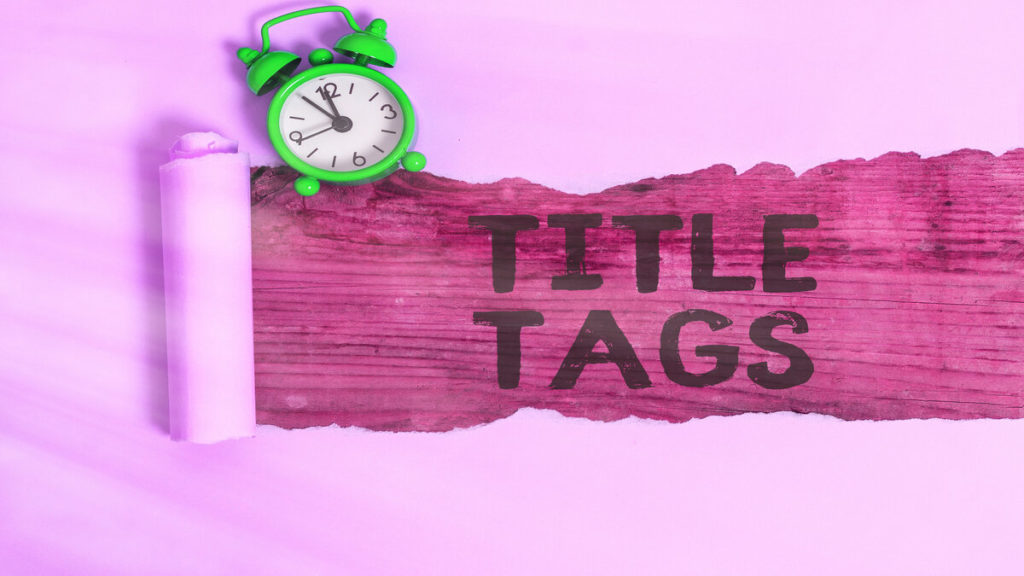 SEO Title Tags and Their Importance